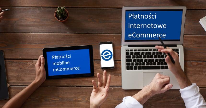 Sprzęty elektroniczne leżące na stole i pokazujące płatności mCommerce i eCommerce